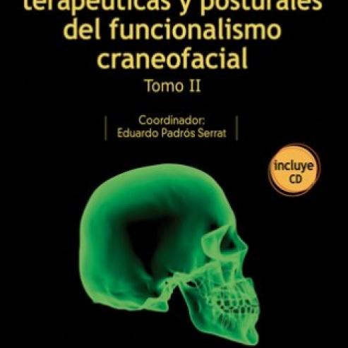Bases Diagnósticas, thérapeutiques et du Fonctionnalisme Posturales Craneofacial.  Tome II  Img: 201807031