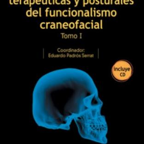 basi diagnostici, terapeutici e posturali del funzionalismo cranio-facciale. Volume I Img: 201807031