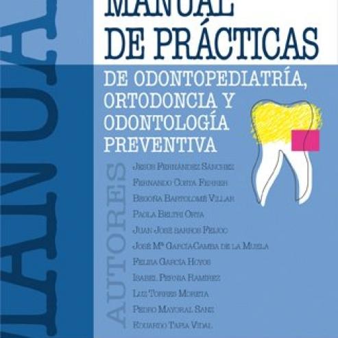 Pratiche Manuale di Odontoiatria Pediatrica, Ortodonzia e Odontoiatria preventiva Img: 201807031